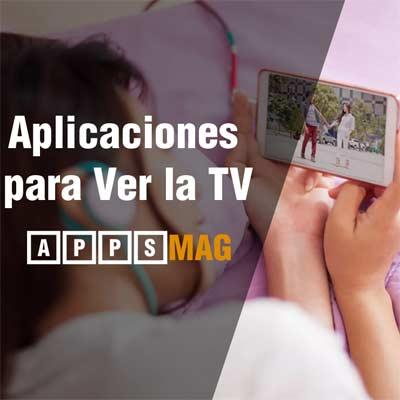 Aplicaciones para Ver la TV